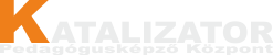 Katalizátor Pedagógusképző Központ